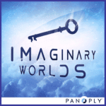 Imaginary Worlds Podcast
