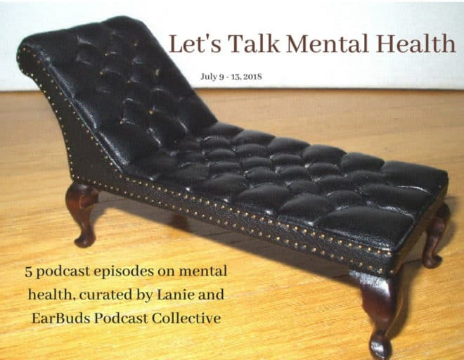 Earbuds Podcast Collective Let S Talk Mental Health Discover